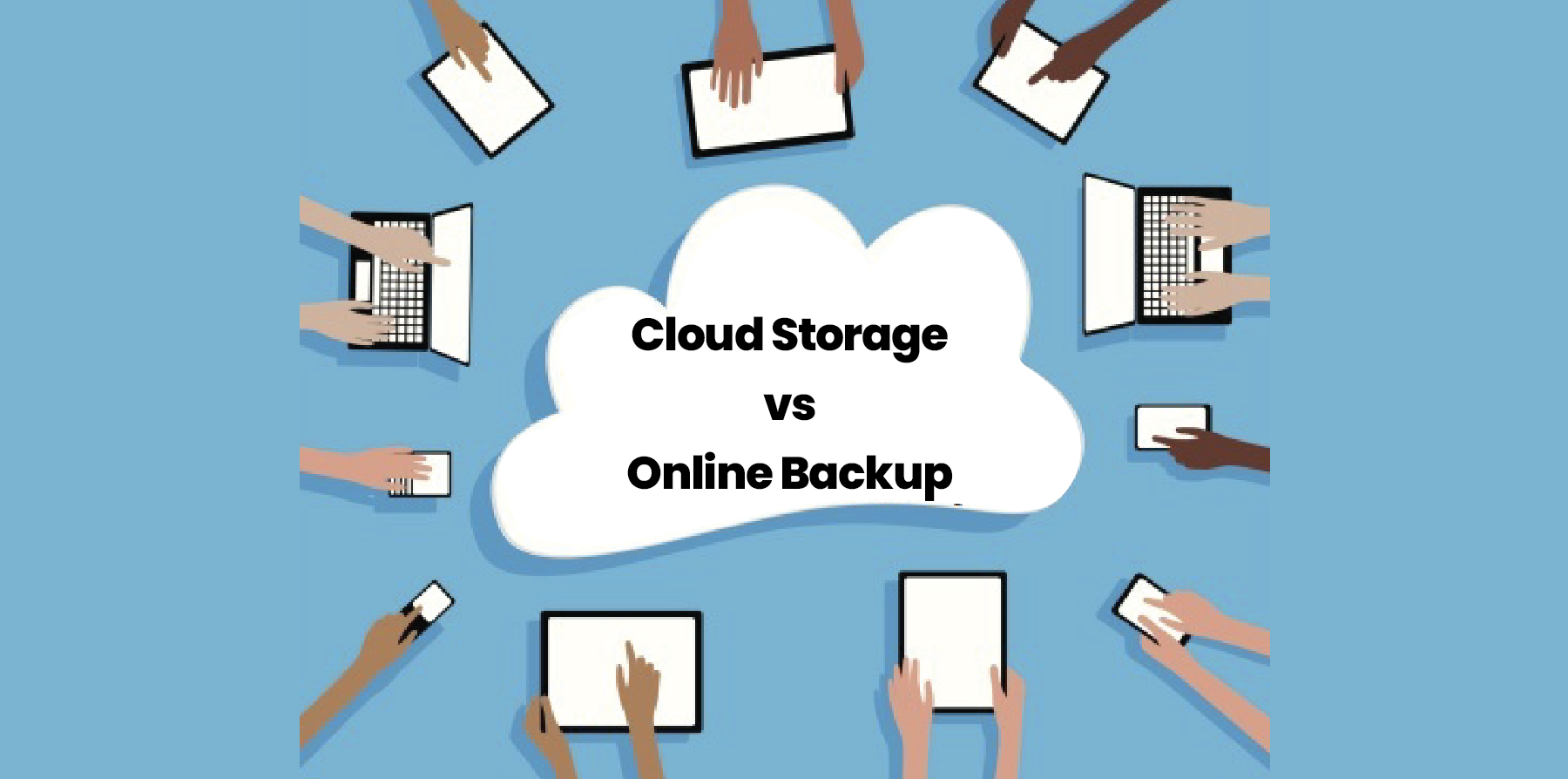 Cloud Storage vs Online Backup: Two Completely Different Things 1
