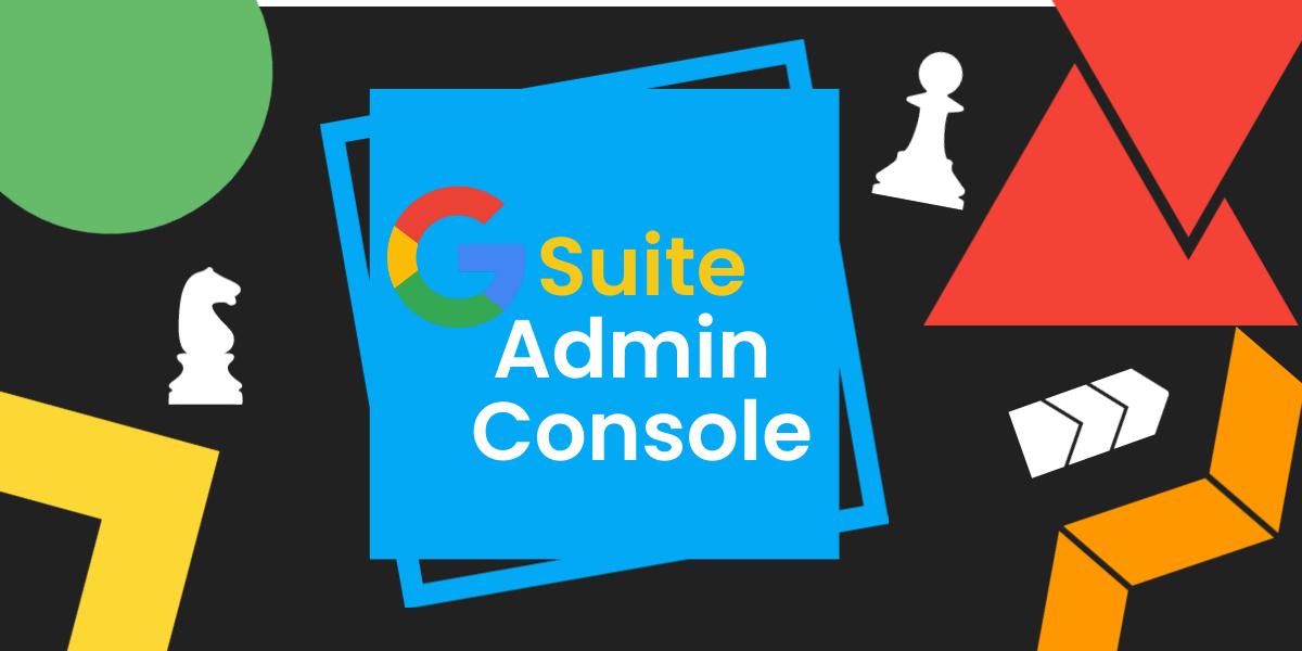 G-suite-admin-console