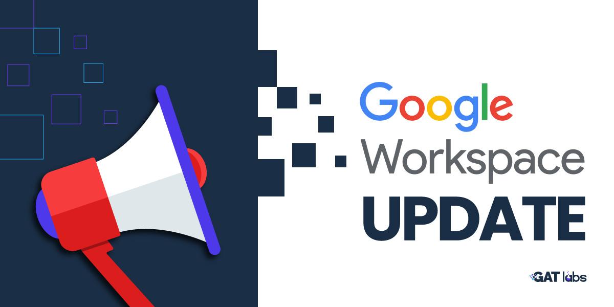 Google Workspace Update
