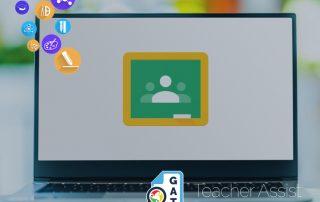Teacher Assist | Preparing a Google Classroom session 2